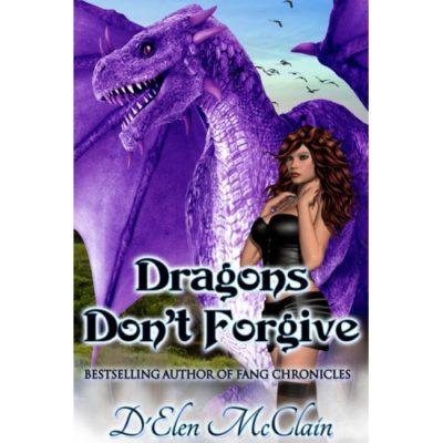 Dragons Don't Forgiv