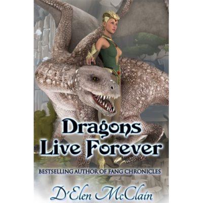 Dragons Live Forever