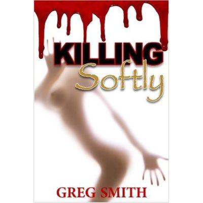 Killing Softly