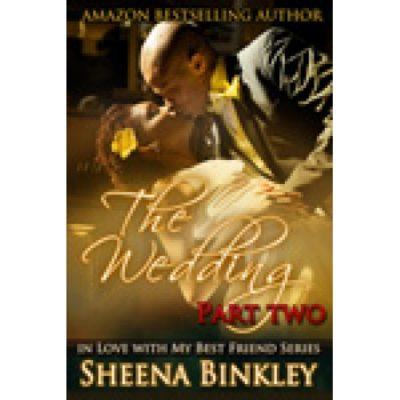 The Wedding Part II