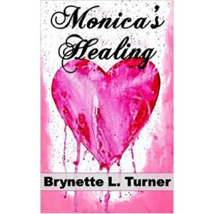 Monica's Healing