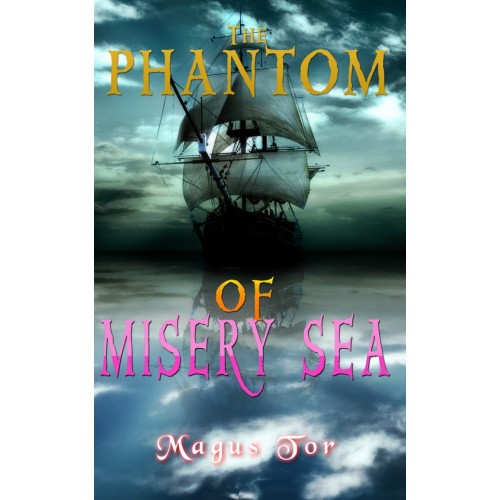 Phantom of Misery Sea